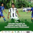 Akhiri Paceklik, Johor United Raih Kemenangan Perdana